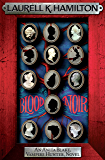 Blood Noir (Anita Blake Vampire Hunter Book 16)