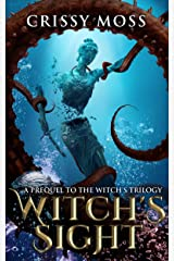 Witch's Sight (Witch's Trilogy Book 1) Kindle Edition