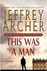 This Was a Man: The Final Volume of The Clifton Chronicles Kindle Edition