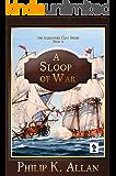 A Sloop of War (Alexander Clay Book 2)