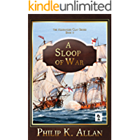 A Sloop of War (Alexander Clay Book 2) (English Edition)