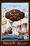 A Sloop of War (Alexander Clay Book 2)