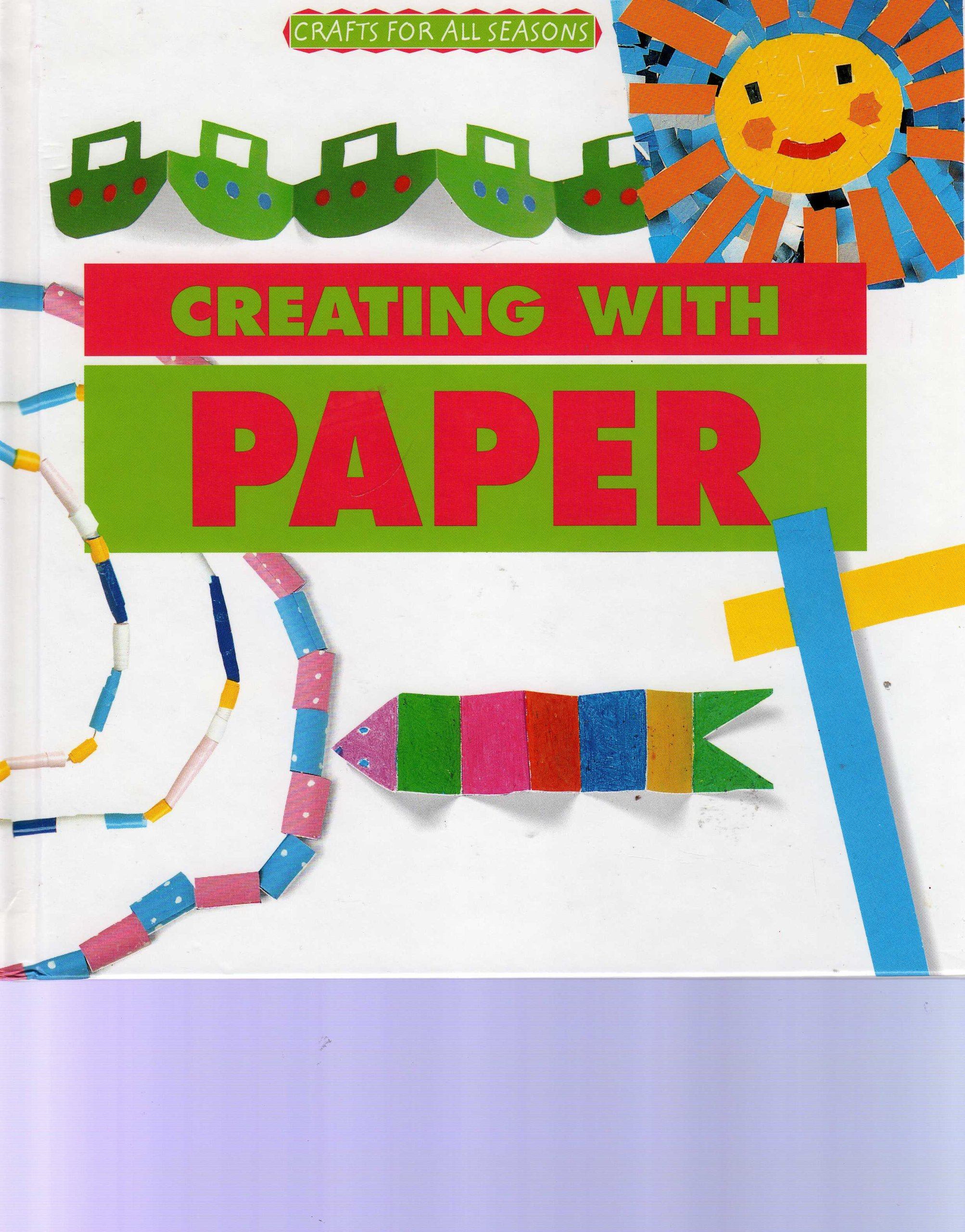 Crafts for All Seasons - Creating with Paper