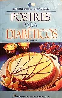 Postres para diabeticos (N) (Spanish Edition)