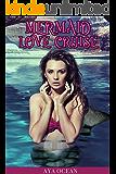 Mermaid Love Cruise (Monster Girl Romance)
