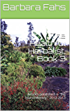 "The Healthful Herbalist, Book 3: Articles published in ""Big Island Weekly,"" 2012-2013 (English Edition)"