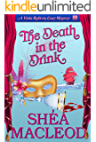 The Death in the Drink (Viola Roberts Cozy Mysteries Book 7)