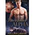 Interstellar Alpha: M/M Alien Shifter Mpreg Romance (Star Crossed Shifters Book 1)