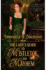 The Lady's Guide to Mistletoe and Mayhem (The Lady's Guide... Book 2) Kindle Edition
