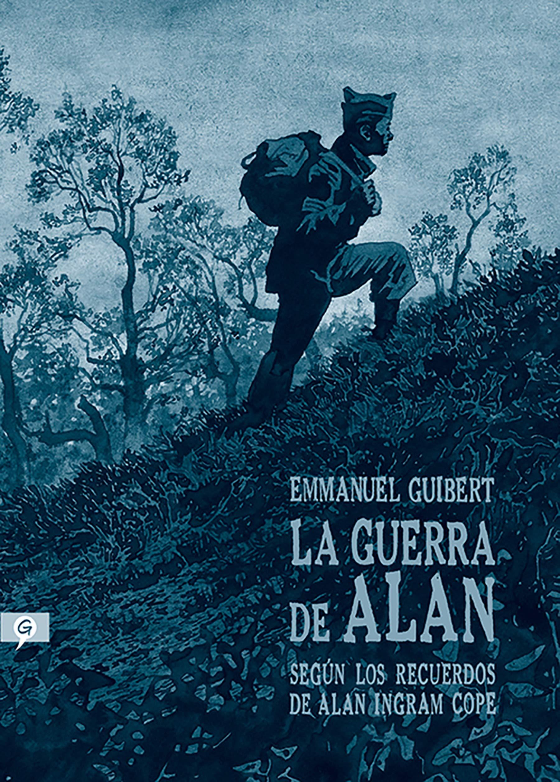 La guerra de alan: Según los recuerdos de Alan Ingram Cope ...