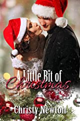A Little Bit of Christmas Kindle Edition