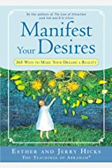 Manifest Your Desires: 365 Ways to Make Your Dream a Reality (Law of Attraction Book 3) Kindle Edition