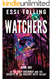 Tilly Greenway and the Secrets of the Ancient Keys, Book One, Watchers