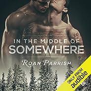 In the Middle of Somewhere: Middle of Somewhere, Book 1