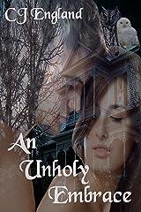 An Unholy Embrace Kindle Edition