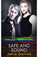 Safe and Sound (Tales from Rainbow Alley Book 6) Kindle Edition