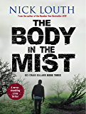 The Body in the Mist (DCI Craig Gillard Crime Thrillers Book 3)