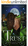 Trust:  The Alex Conner Chronicles Book One: An Urban Fantasy & A Paranormal Mystery