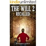 The Will 2: Recalled