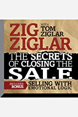 The Secrets of Closing the Sale: Included Bonus: Selling with Emotional Logic Audible Audiobook