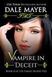 Vampire in Deceit (Family Blood Ties Book 4)