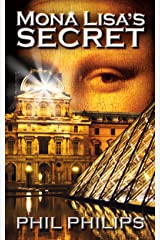 Mona Lisa's Secret: A Historical Fiction Mystery & Suspense Novel (Joey Peruggia Adventure Series Book 1) Kindle Edition