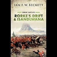 Rorke's Drift and Isandlwana: Great Battles