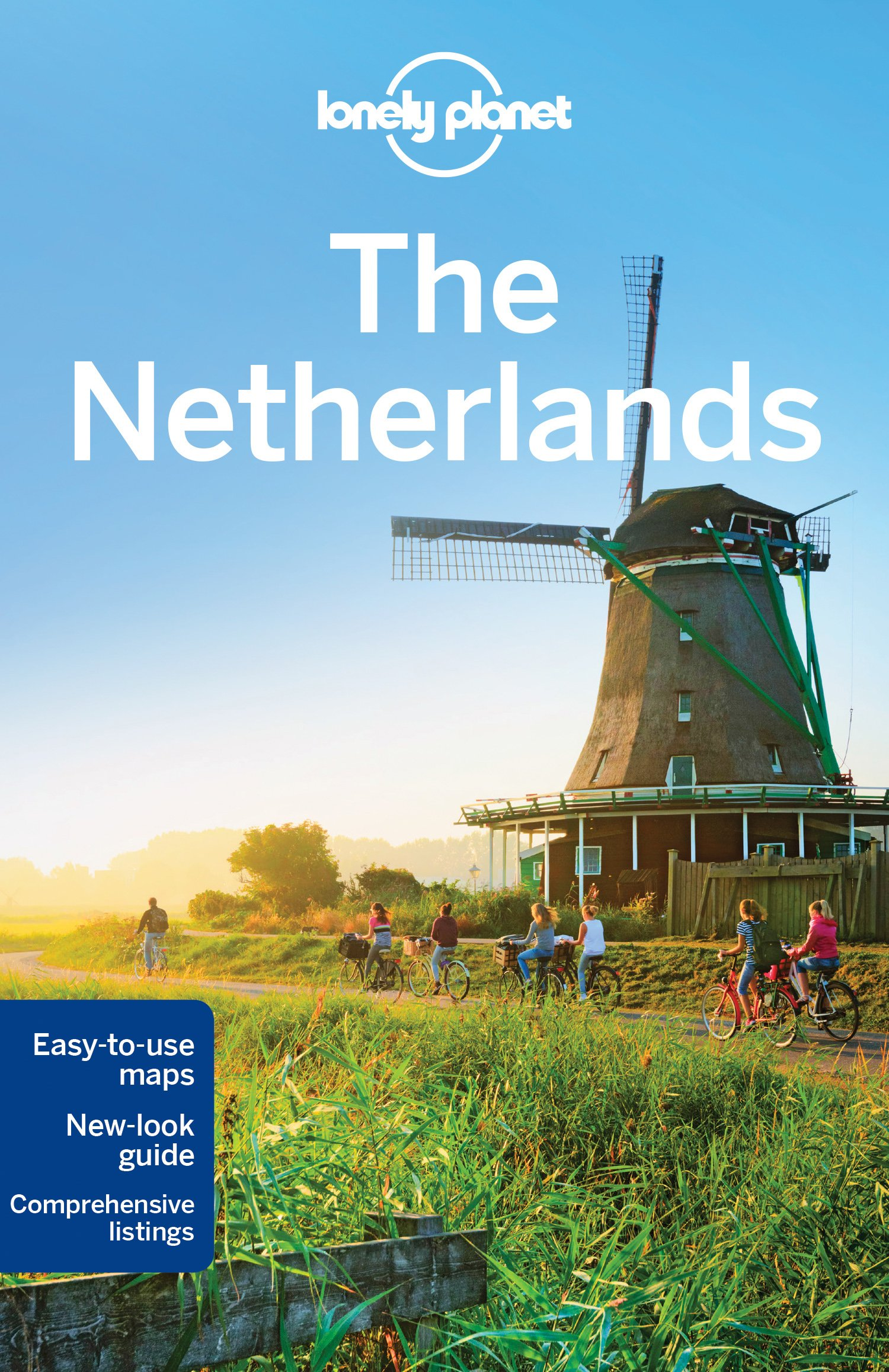 Lonely Planet The Netherlands (Travel Guide) by LONELY PLANET PUBLICATIONS