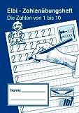 Elbi Zahlenübungsheft 1 bis 10 - Zahlen schreiben lernen in der Grund- und Förderschule - H10