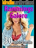Rammings Galore (30 Book Bundle of Forbidden Frolics)