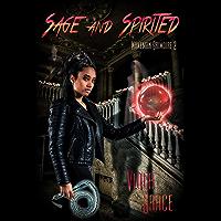 Sage and Spirited (Wakeman Grimoire Book 2) (English Edition)