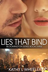 Lies That Bind (Bloomington Series - A Contemporary Romance Series novel Book 3) Kindle Edition