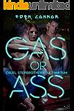 Gas or Ass: Cruel Stepbrother Ultimatum (The 'Cuda Confessions Book 1)