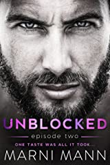 Unblocked - Episode Two (Timber Towers Series Book 2) Kindle Edition