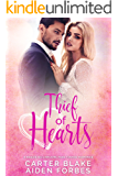 Thief of Hearts: A Rogue Billionaire Fake Fiance Romance