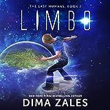 Limbo: The Last Humans, Book 2