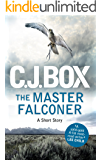 The Master Falconer: A Joe Pickett Short Story (Joe Pickett Series)