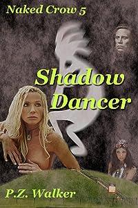 Naked Crow 5 - Shadow Dancer