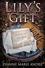 Lily's Gift: A Story of Sacrifice (Witter Springs Book 2) Kindle Edition