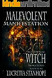 Malevolent Manifestation (An Elemental Witch Trails Novel Book 9)