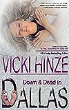 Down and Dead in Dallas (Down & Dead, Inc. Series Book 3)