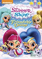Shimmer and Shine: Friendship Divine