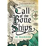 Call of the Bone Ships (The Tide Child Trilogy Book 2)