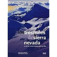 Los Tresmiles De Sierra Nevada Y Otras Excursiones De Un Día (Fuera de Colección)