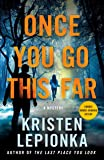 Once You Go This Far: A Mystery (Roxane Weary (4))