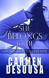 She Belongs to Me (A Southern Romantic-Suspense Novel Book 1) (English Edition)