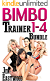 Bimbo Trainer: Books 1-4 Bundle