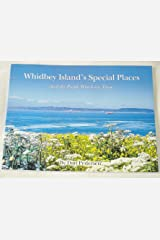Whidbey Island's Special Places - And the People Who Love Them Hardcover