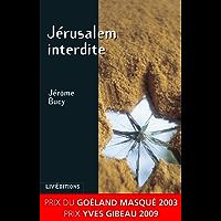 Jérusalem interdite: Roman policier surprenant et envoûtant (Roman Suspense) (French Edition)