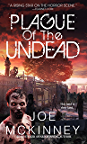 Plague of the Undead (Deadlands Book 1)